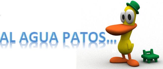 """""""¡#AlAguaPatos!"""""""