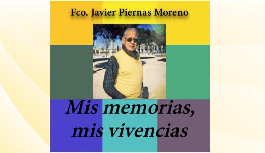 Nombramiento ROTONDA y Presentación Libro Mis Memorias, mis vivencias de mi padre, FCO. JAVIER PIERNAS MORENO, Javier del Riscal